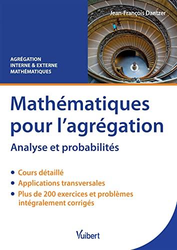 9782311404067: Mathématiques pour l'agrégation : Analyse et probabilités