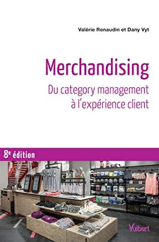 9782311405057: Merchandising - Du category management à l'expérience client