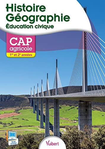 9782311600186: Histoire-Géographie - Éducation civique 1re et 2e années - CAP Agricole