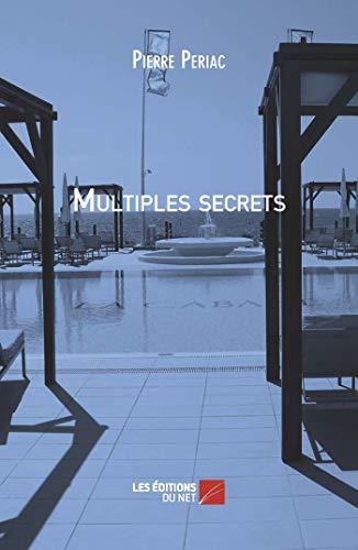 9782312005713: Multiples secrets