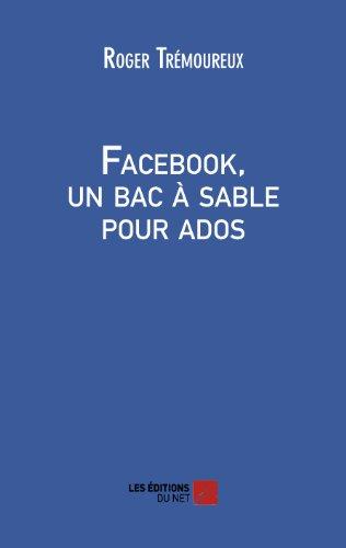 9782312007083: Facebook, un bac à sable