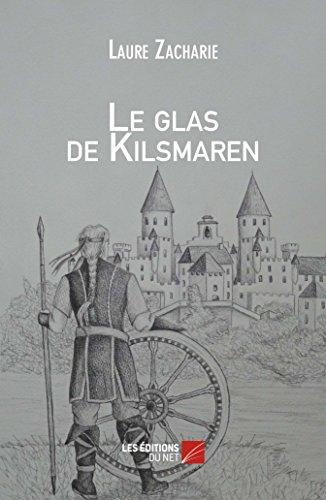 9782312015750: Le Glas de Kilsmaren