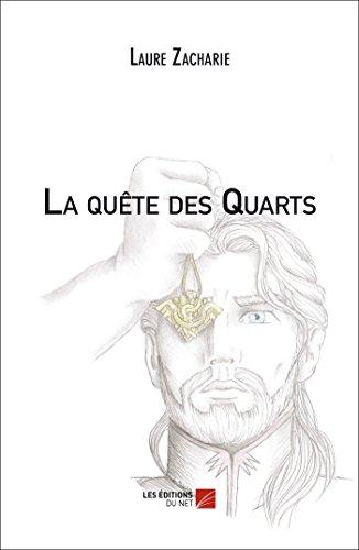 9782312017297: La Quete des Quarts