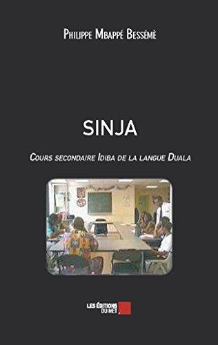 9782312022208: Sinja - Cours Secondaire Idiba de la Langue Duala