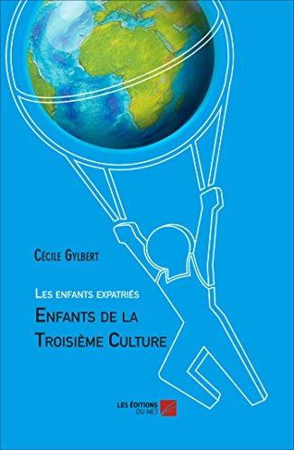 9782312022468: Les Enfants Expatries : Enfants de la Troisieme Culture