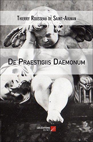 9782312023427: De Praestigiis Daemonum