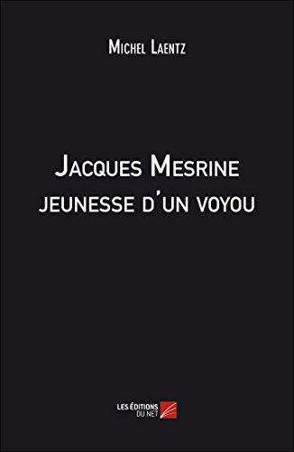 Jacques Mesrine Jeunesse d un Voyou: Michel Laentz