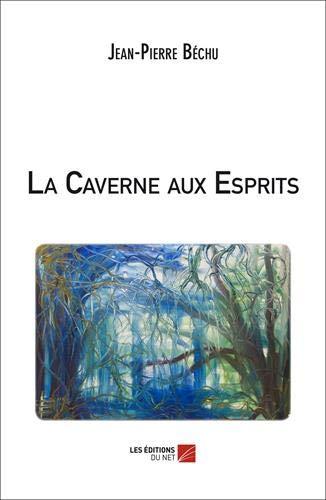 9782312025223: La Caverne aux Esprits
