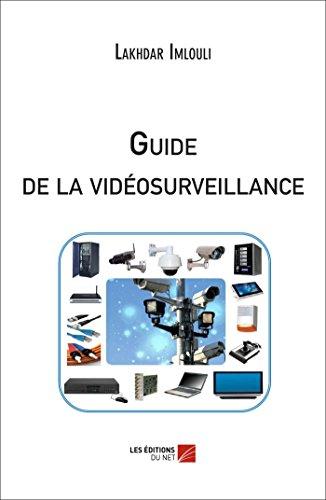 9782312028101: Guide de la Videosurveillance