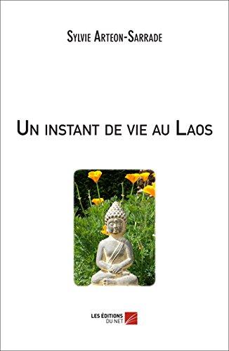 9782312030623: Un Instant de Vie au Laos