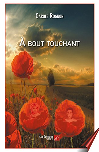 9782312032177: À bout touchant (French Edition)