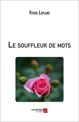 9782312032610: Le Souffleur de Mots