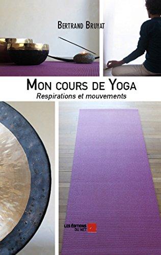 9782312032771: Mon Cours de Yoga