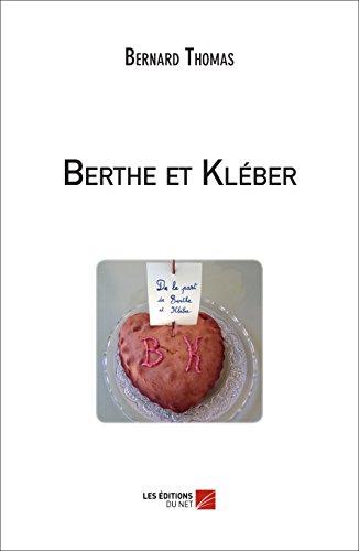 9782312034867: Berthe et Kleber