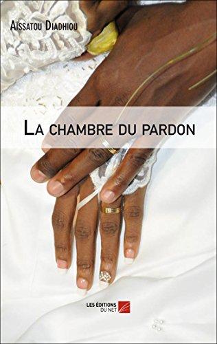 9782312036823: La Chambre du Pardon
