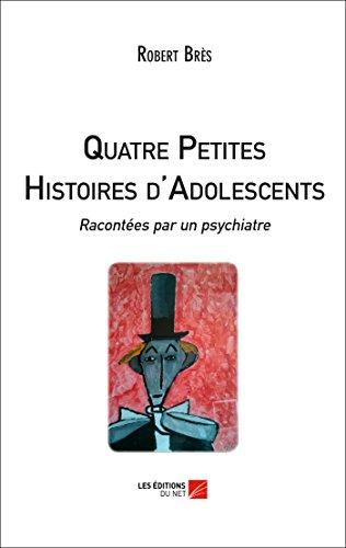 9782312037332: Quatre Petites Histoires d'Adolescents