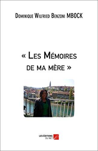9782312037752: « Les Mémoires de ma mère » (French Edition)