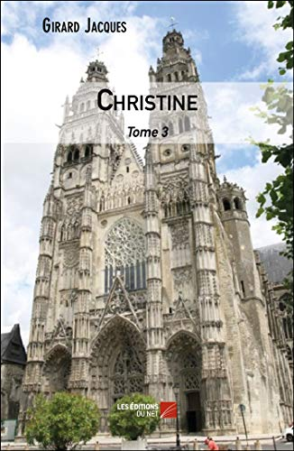Christine: Tome 3: Jacques, Girard