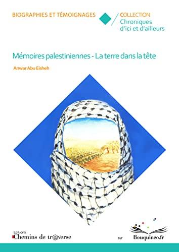 9782313002797: Memoires Palestiniennes - la Terre Dans la Tete