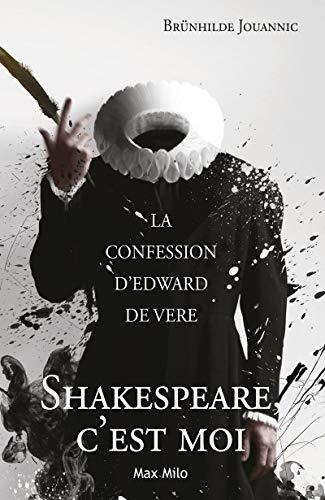 Shakespeare c'est moi: Jouannic, Br�nhilde
