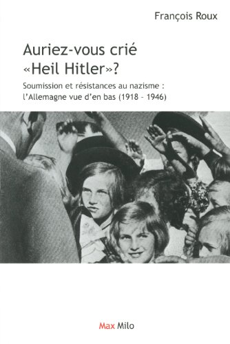 9782315002917: auriez-vous crié Heil Hitler ?
