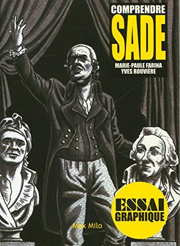 9782315003570: Comprendre Sade - Essai graphique