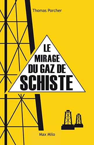 9782315004669: Le mirage du gaz de schiste