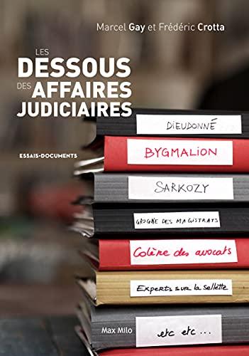 9782315006069: Les dessous des affaires judiciaires (Essais-Documents) (French Edition)