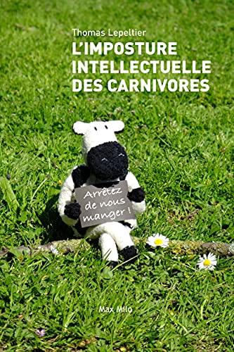 9782315008063: L'imposture intellectuelle des carnivores