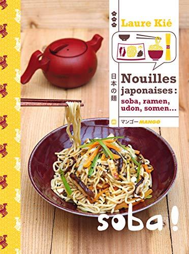 9782317001611: Nouilles japonaises : Soba, ramen, udon, somen...