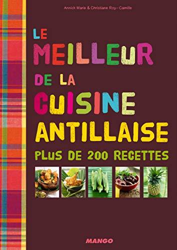 9782317002809: Le meilleur de la cuisine antillaise