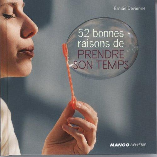 9782317003431: 52 bonnes raisons de prendre son temps (French Edition)