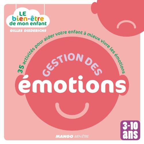 Gestion des émotions - 35 activités pour: Gilles Diederichs