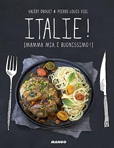 9782317008207: Italie ! [Mamma mia, ché buonissimo !]