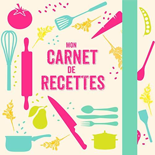 9782317008313: Carnet de recettes à écrire