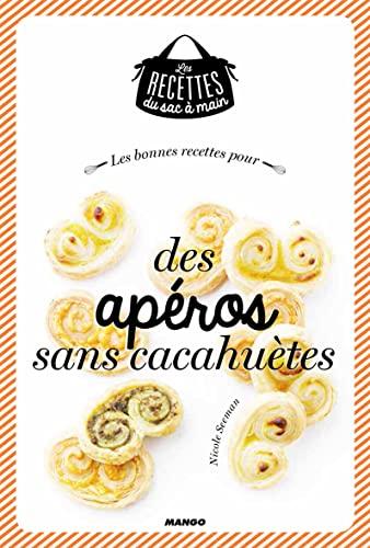 9782317008450: Les bonnes recettes pour des apéros sans cacahuètes