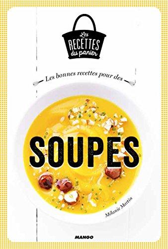 9782317008580: Les bonnes recettes de soupes
