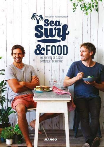 9782317010521: sea, surf and food ; la cuisine les pieds dans l'eau