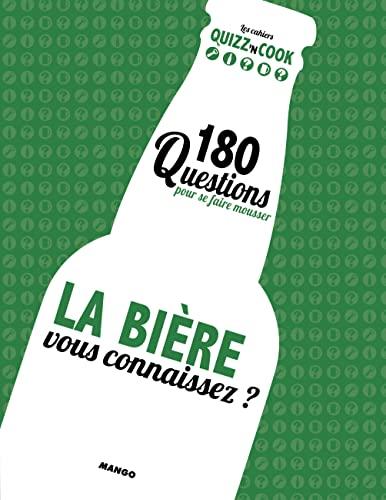 9782317010637: Quizz'n Cook, La bi�re, vous connaissez ? : 180 questions pour se faire mousser