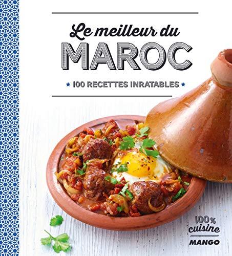 9782317015380: Le meilleur du Maroc : 100 recettes inratables