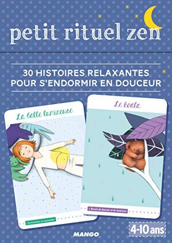 petit rituel zen - 30 histoires relaxantes pour s'endormir en douceur - Pavy, Pascale