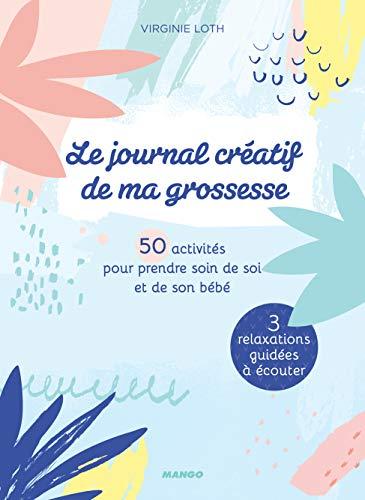9782317018091: Le journal créatif de ma grossesse : 50 activités pour prendre soin de soi et de son bébé