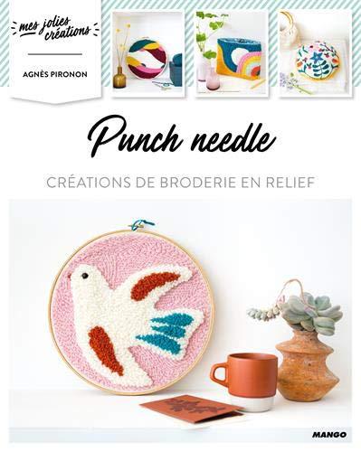 9782317018404: Punch needle : Créations de broderie en relief