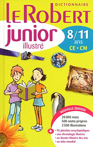 Le Robert Junior Illustre 2012: Monolingual French Dictionary for Ages 8-11 (French Edition): ...