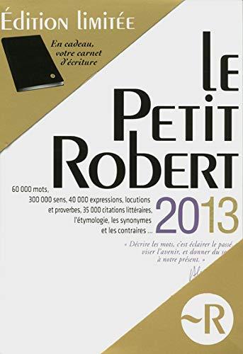 9782321001164: Le Petit Robert - Edition limitee : Dictionnaire alphabetique et analogique de la langue francaise (French Edition)