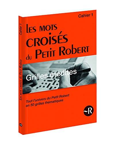 9782321002307: Les mots croisés du Petit Robert - Grilles inédites - Cahier 1 (1)
