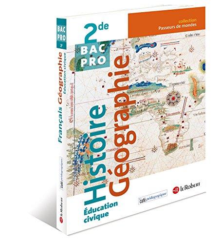 9782321003083: Histoire Géographie Éducation civique 2de Bac Pro