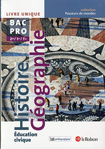 HIST GEOG BAC PRO (PASS MONDES: COLLECTIF