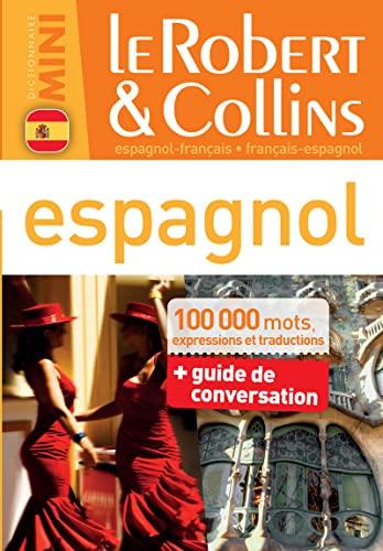 9782321004806: Dictionnaire Le Robert & Collins Mini Espagnol