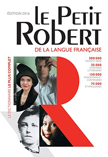 9782321006480: Le Petit Robert de la langue francaise 2016 - Monolingual French Dictionary (French Edition) (Les Dictionnaires Generalistes)